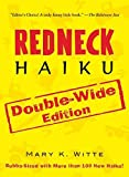 Redneck Haiku: Double-Wide Edition