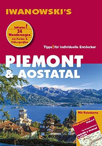 Piemont & Aostatal - Reiseführer von Iwanowski