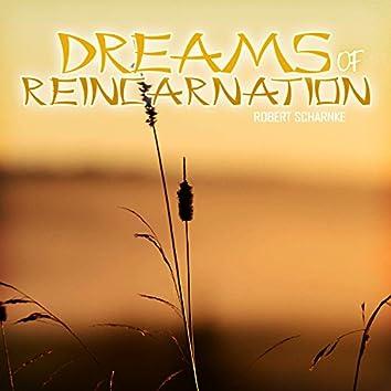 Dreams of Reincarnation