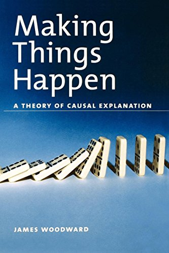 Making Things Happen Osps (Oxford Studies in Philosophy of Science)