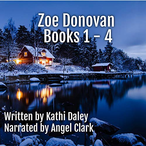 Zoe Donovan Boxed Set Audiobook By Kathi Daley cover art
