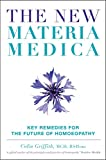 The New Materia Medica: Key Reme...