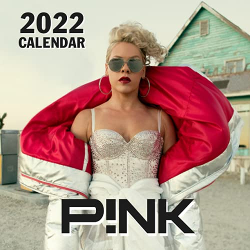 P!nk 2022 Calendar: Gifts for Yourself, Friends and Family with 12-month Calendar 8.5x8.5 inches