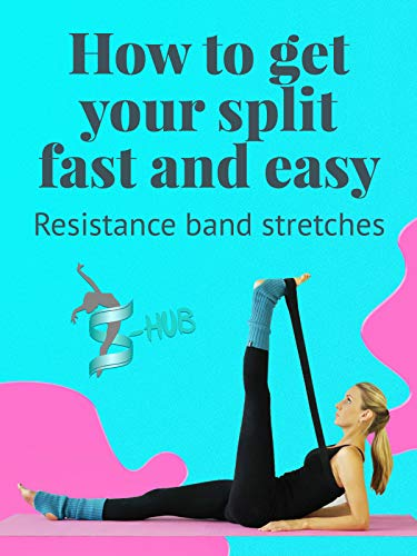 How to get your split fast and easy. Resistance band stretches.