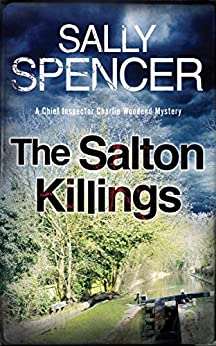 The Salton Killings (A Chief Inspector Woodend Mystery Book 1) by [Sally Spencer]