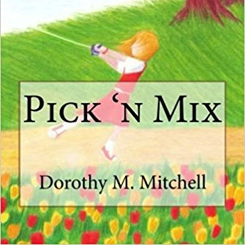 Pick 'n Mix                   By:                                                                                                                                 Dorothy M. Mitchell                               Narrated by:                                                                                                                                 Jo Ashe                      Length: 1 hr and 56 mins     Not rated yet     Overall 0.0