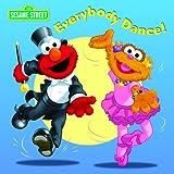 Everybody Dance! (CTW Sesame Street)