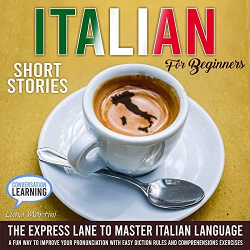 Page de couverture de Italian Short Stories for Beginners