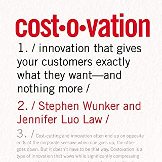 Costovation                   By:                                                                                                                                 Stephen Wunker,                                                                                        Jennifer Luo Law                               Narrated by:                                                                                                                                 Van Tracy                      Length: 4 hrs and 45 mins     3 ratings     Overall 4.3
