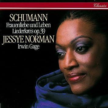 Schumann: Frauenliebe und -leben; Liederkreis, Op.39