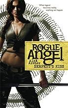 Serpent's Kiss (Rogue Angel Book 10)