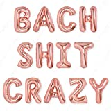 PartyForever Bach Shit Crazy Bachelorette Party Decorations Balloons Rose Gold 16' Letters Banner - Bridal Shower Decorations Set - Bridal Party Supplies and Favors - Hen Party Decorations Kit