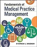 Fundamentals of Medical Practice Mangement (Gateway to Healthcare Management)