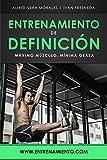 Entrenamiento de definición: Máximo músculo, mínima grasa