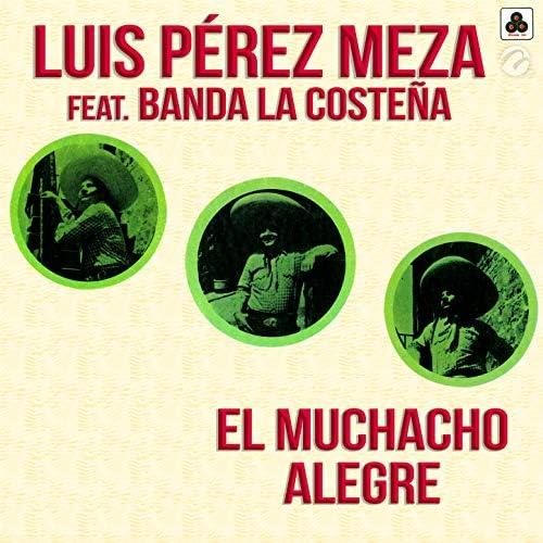 Luis Pérez Meza feat. Banda La Costeña
