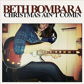 Christmas Ain't Coming