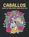 Libro de Colorear para Adultos Caballos: Libro de Colorear Aliviar el Estrés 50 Diseños de Caballos de una cara Libro de colorear para adultos Regalo ... los caballos Libro de colorear para adultos