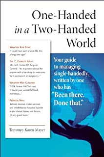 One-Handed in a Two-Handed World: Your Complete Guide to Managing Single-Handedly