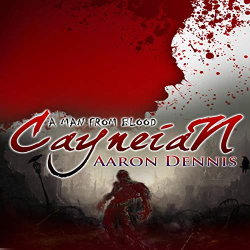 Cayneian: A Man from Blood cover art