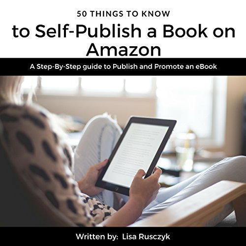 50 Things to Know to Self-Publish a Book on Amazon audiobook cover art