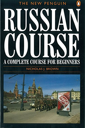 Compare Textbook Prices for The New Penguin Russian Course: A Complete Course for Beginners 1st Edition ISBN 9780140120417 by Brown, Nicholas J.