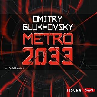 Metro 2033     Metro-Serie 1              Autor:                                                                                                                                 Dmitri Glukhovsky                               Sprecher:                                                                                                                                 Detlef Bierstedt                      Spieldauer: 7 Std. und 54 Min.     371 Bewertungen     Gesamt 4,1