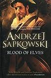 Blood of Elves by Andrzej Sapkowski(1905-06-30) - Gollancz
