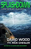 Splashdown: A Dane and Bones Origins Story (Dane Maddock Origins) (Volume 3)