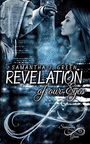 Revelation of our Eyes (Revelation of Eyes)