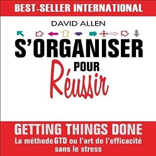 S'organiser pour réussir                   De :                                                                                                                                 David Allen                               Lu par :                                                                                                                                 Alexis Desseaux                      Durée : 3 h et 5 min     38 notations     Global 4,3