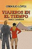 VIAJEROS EN EL TIEMPO: NANCY CASSINO II