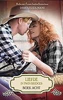 Liefde in Twin Bridges: boek acht