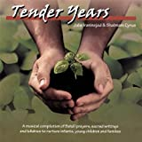 Tender Years: A Musical Compilation Of Baha'I Pray