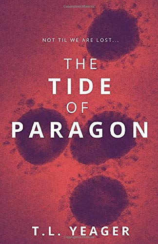 The Tide of Paragon: Post-Apocalyptic Pandemic Caribbean Science Thriller (Paragon Trilogy Book 1)