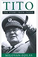 Tito: The Story from Inside by Milovan Djilas (2001-12-31) Paperback