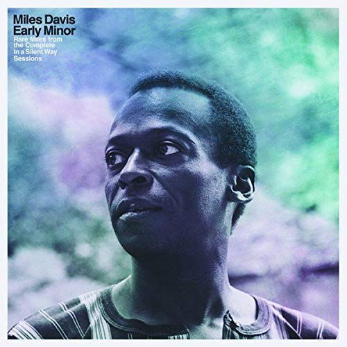 Early Minor: Rare Miles From The Complete In A Silent Way Sessions [Vinyl LP]