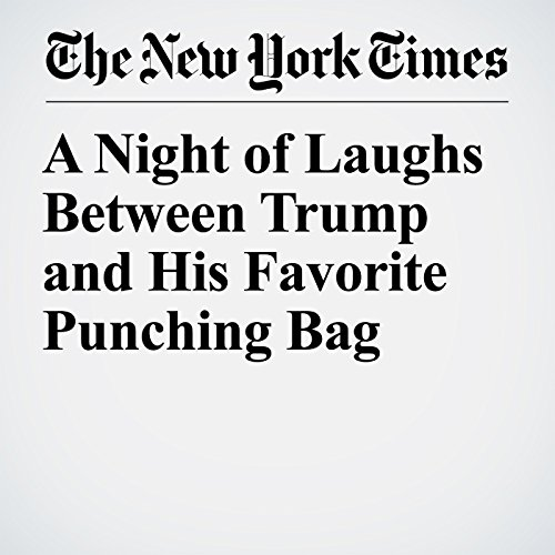 『A Night of Laughs Between Trump and His Favorite Punching Bag』のカバーアート