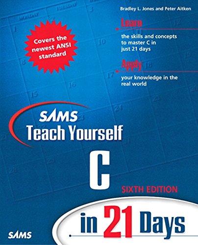 Sams Teach Yourself C in 21 Days (6th Edition)