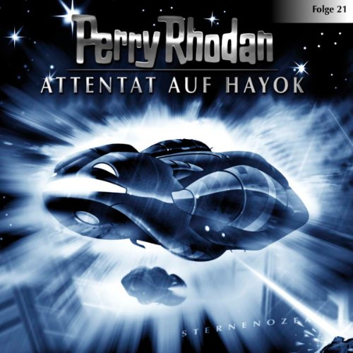 Attentat auf Hayok     Perry Rhodan Sternenozean 21              By:                                                                                                                                 div.                               Narrated by:                                                                                                                                 Volker Lechtenbrink,                                                                                        Christian Schult,                                                                                        Volker Brandt,                   and others                 Length: 1 hr and 6 mins     Not rated yet     Overall 0.0