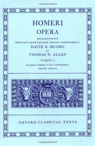 Homeri: Opera - Tomvs 1, Iliadis Libros I - XII Continens...