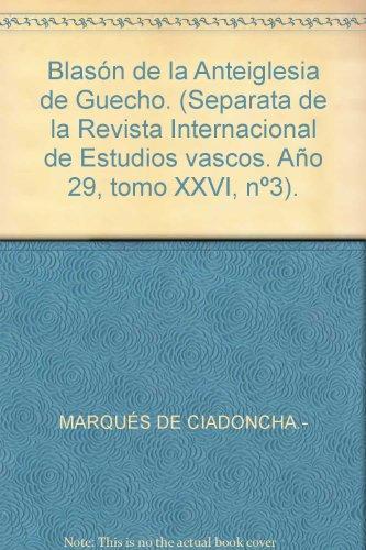 Blasón de la Anteiglesia de Guecho. (Separata de la Revista Internacional de ...
