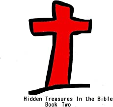 The Hidden Treasures of Matthew, Mark, Luke, and John Book One
