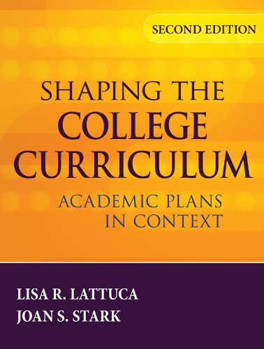 Shaping the College Curriculum: Academic Plans in Context