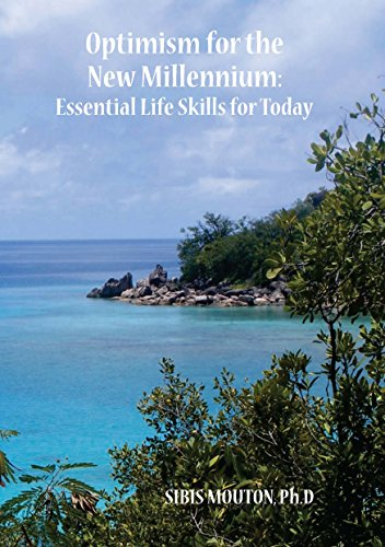 Optimism for the New Millenium: Essential Life Skills for Today (English Edition)