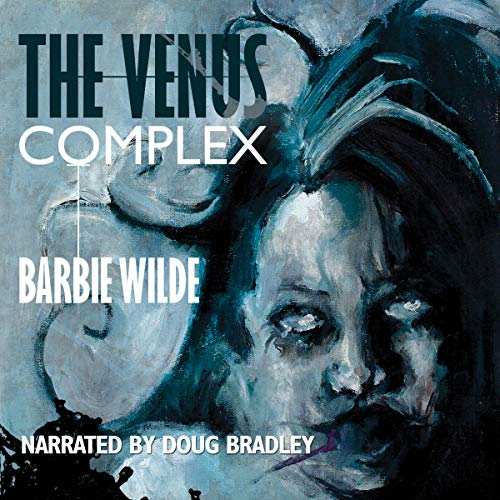 The Venus Complex audiobook cover art