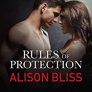 Rules of Protection     Tangled in Texas, Book 1              By:                                                                                                                                 Alison Bliss                               Narrated by:                                                                                                                                 Mackenzie Cartwright                      Length: 11 hrs and 53 mins     1 rating     Overall 5.0