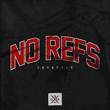 No Refs