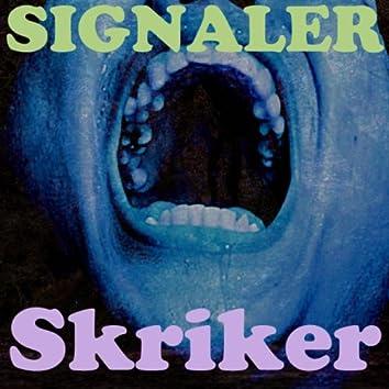 Skriker Ringsignaler