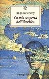 La mia scoperta dell'America