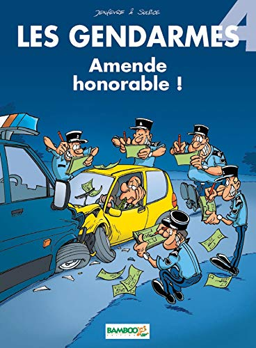 Les gendarmes, tome 4 : Amende honorable !